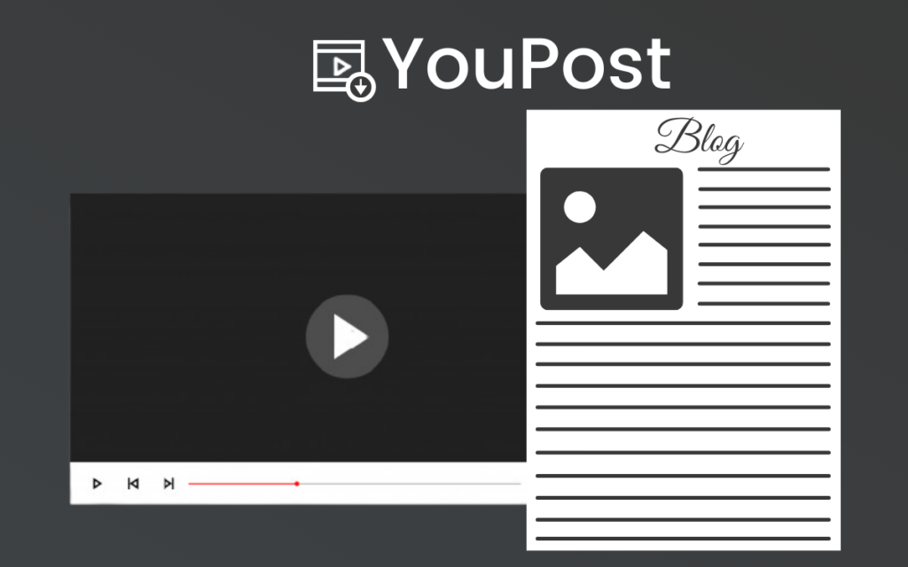 YouPost Review: Best Videos To Articles Converter Online Software